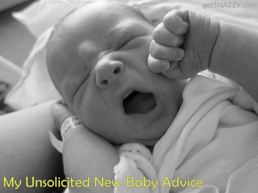 My Unsolicited New Baby Advice #maternity #baby #mom @getSNAZZY