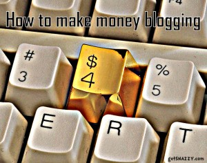 How to make money blogging getSNAZZY.com tipjunkie.com mom blog to money blog workshop