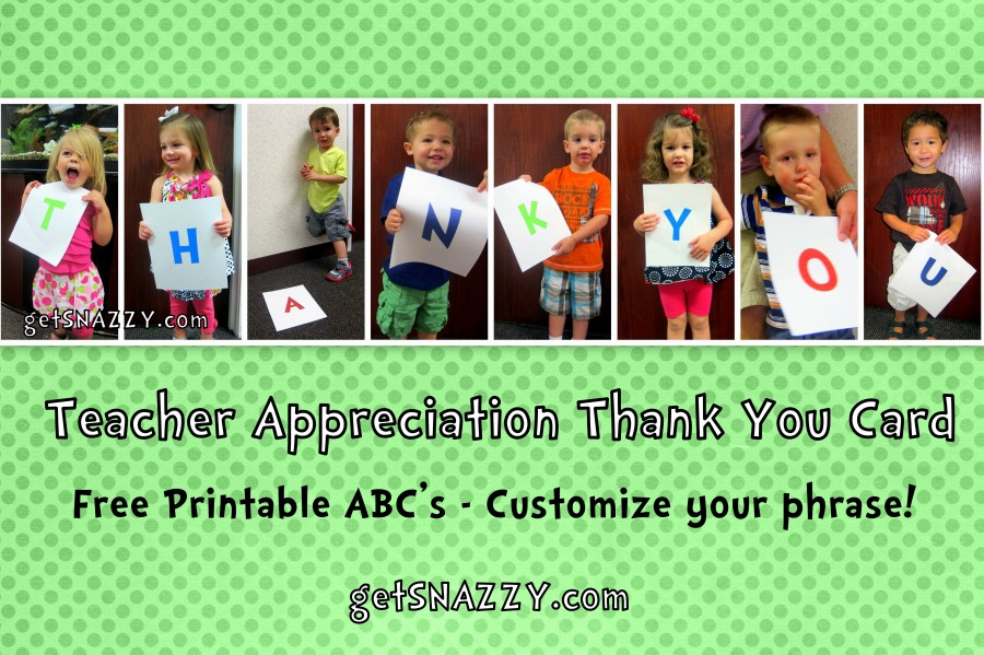Teacher Appreciation Thank You Card - Free Printable ABC getSNAZZY.com